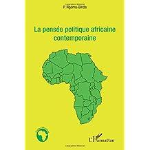 La pensée politique africaine contemporaine
