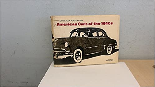 American Cars Of The 1940 S Olyslager Auto Library Amazon Co Uk