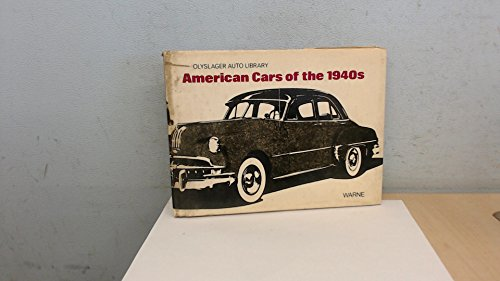 American Cars of the 1940s (Olyslager Auto Library) by Brand: Warne