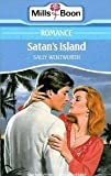 Front cover for the book Satan's Island by Sally Wentworth