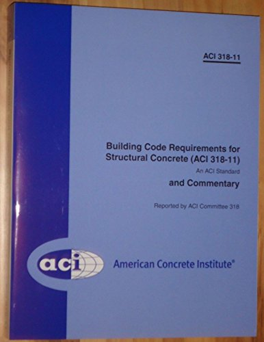 - Building Code Requirements for Structural Concrete and Commentary