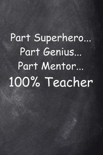 Superhero Teacher Chalkboard Design: (Notebook, Diary, Blank Book) (Teacher Inspiration Journals Notebooks Diaries)