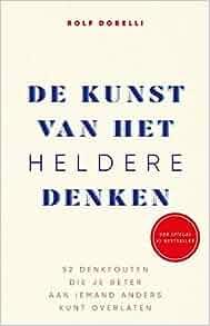 De kunst van het heldere denken (ebook) Rolf Dobelli