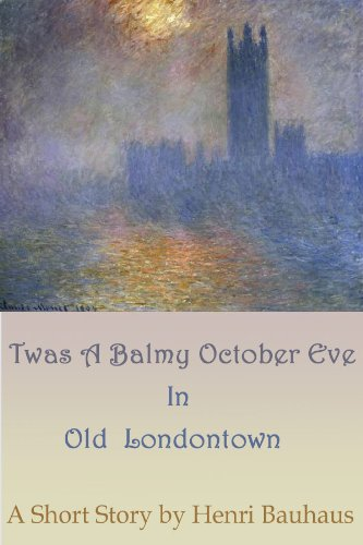 Twas A Balmy, Night In Old London Town -