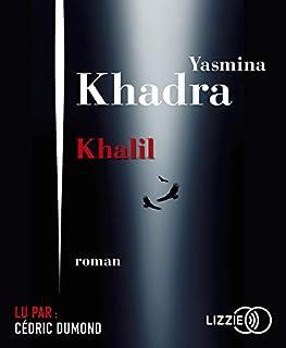 Khalil : roman, Khadra, Yasmina