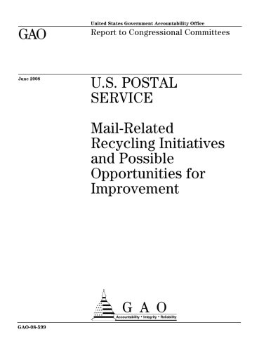 U S  Postal Service  Mail Related Recycling Initiatives And Possible Opportunities For Improvement