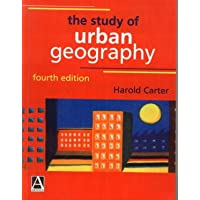 The Study of Urban Geography, 4Ed (Hodder Arnold Publication)