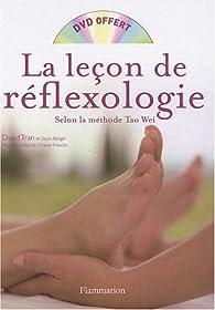 La leçon de réflexologie : Méthode Tao Wei (1DVD) par David Tran