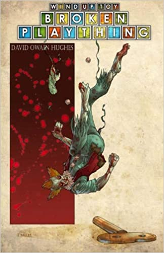 Wind-Up Toy: Broken Plaything: Amazon.es: David Owain Hughes ...