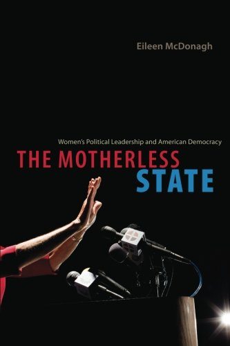 The Motherless State: Women's Political Leadership and American Democracy - Canada Goose Women Used