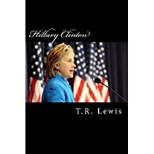 Hillary Clinton: What America Lost By Not Electing Hillary Clinton