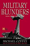 Military Blunders, Michael Coffey, 0786884703