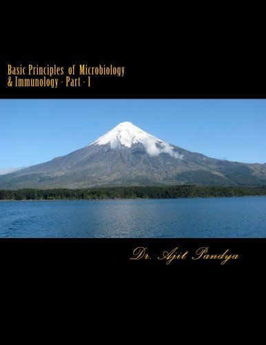 Basic Principles of Microbiology & Immunology - Part - I (Volume 1) ePub fb2 book