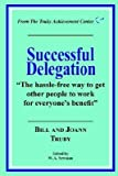 img - for [(Successful Delegation * * )] [Author: Bill Truby] [Sep-2000] book / textbook / text book
