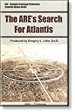 The ARE's Search for Atlantis