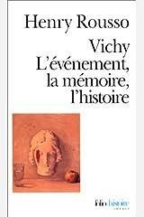 Vichy, L Evene Memo L His (Collection Folio/Histoire) (English and French Edition) Mass Market Paperback