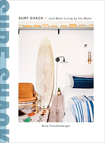 """""""Cabin porn goes coastal in Nina Freudenberger'sSurf Shack"""" [Vanity Fair], and here are bungalows, trailers, cabins, and beach homeswhere surfers retreat after a day on the waves. Peek inside the homes of longtime enthusiasts and dedicated newcomer..."""
