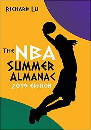 Richard Lu's book on Amazon: The NBA Summer Almanac, 2019 Edition: Cover #1.