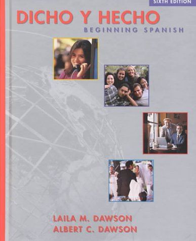 Dicho y Hecho: Beginning Spanish, 6e and Student Cassette