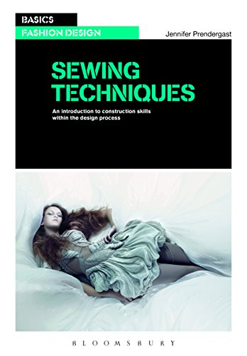 Sewing Techniques: An introduction to construction skills wi