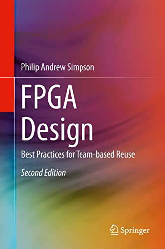 Download FPGA Design: Best Practices for Team-based Reuse Pdf