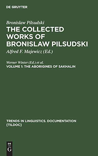 The Aborigines of Sakhalin (Trends in Linguistics. Documentation [Tildoc])