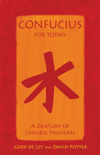 Confucius for Today: A Century of Chinese Proverbs pdf