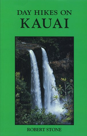 Day Hikes on Kauai (The Day Hikes Series)
