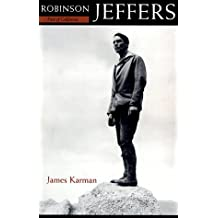 Robinson Jeffers: Poet of California