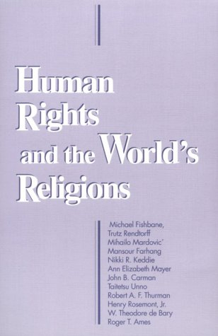 Human Rights and the World's Religions (ND BOSTON U STUDIES)