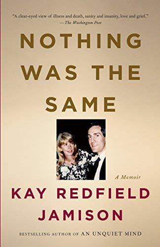 Nothing Was the Same (Vintage) by Associate Professor Department of Psychiatry Kay Redfield Jamison (2014-02-17) (Kay Redfield Jamison Nothing Was The Same)