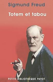 Totem et tabou, Freud, Sigmund