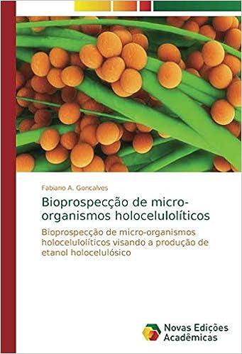 Bioprospecção de micro-organismos holocelulolíticos ...
