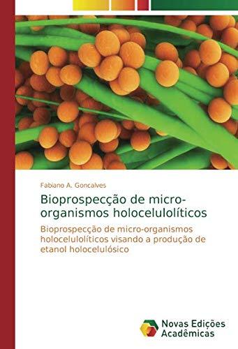 Bioprospecção de micro-organismos holocelulolíticos: Amazon ...