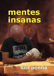 Amazon luiz penna books biography blog audiobooks kindle mentes insanas subsolo das paixes perdidas portuguese edition fandeluxe Choice Image