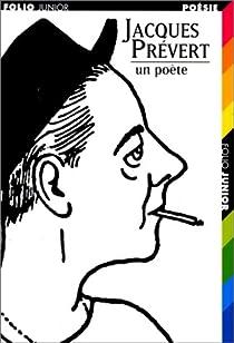Jacques Prévert Un Poète Jacques Prévert Babelio