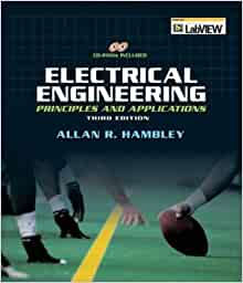 Electrical Engineering Principles Amp Applications 3rd