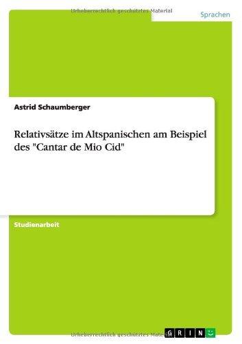 relativstze im altspanischen am beispiel des cantar de mio cid german edition - Relativsatze Beispiele