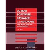 CD-ROM Software, Dataware, and Hardware