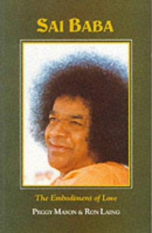Sathya Sai Baba: The Embodiment of Love