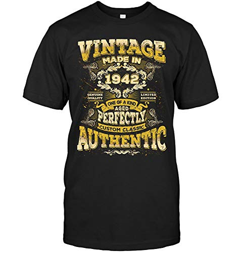 Vintage Genuine Custom Classic Authentic Made in 1942 77th Birthday Gifts 77 Years Old Perfectly Aged A (Unisex T-Shirt;Black;4XL) (Koko Living)