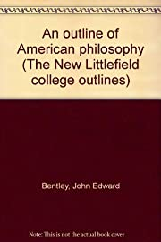 An outline of American philosophy (The New…