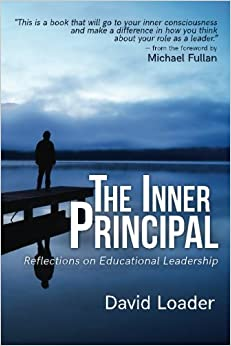 Book The Inner Principal: Reflections on Educational Leadership by David Loader (2016-09-15)