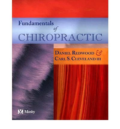 [(Fundamentals of Chiropractic)] [Author: Daniel Redwood] published on (September, 2003) PDF