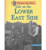 Life on the Lower East Side, Jennifer Blizin Gillis, 1403442878