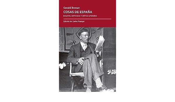 Cosas de España: Ensayos, artículos y crítica literaria: 37 ...