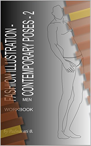 Fashion Illustration - Contemporary Poses - 2 (Men): Workbook