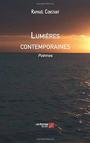 Read Online Lumières contemporaines: Poèmes (French Edition) PDF