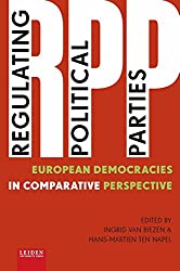 Regulating Political Parties: European Democracies in Comparative Perspective
