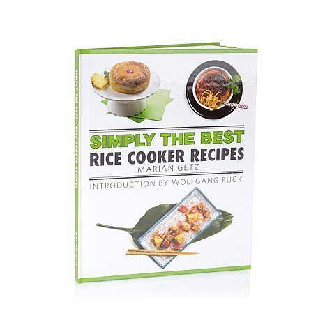 Rice Cooker Cookbook - Simply the Best Rice Cooker Recipes